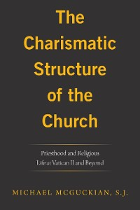 Cover The Charismatic Structure of the Church