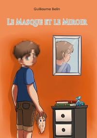 Cover Le masque et le miroir