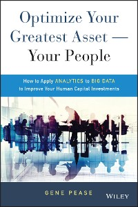 Cover Optimize Your Greatest Asset -- Your People