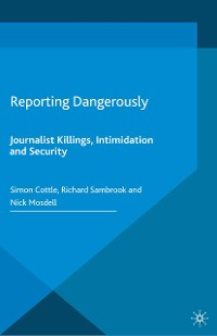 Cover Reporting Dangerously
