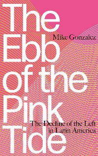 Cover The Ebb of the Pink Tide