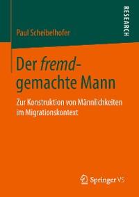Cover Der fremd-gemachte Mann