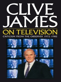 Cover Clive James On Television