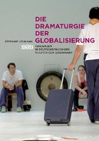 Cover Die Dramaturgie der Globalisierung