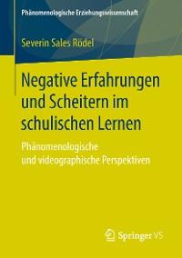 Cover Negative Erfahrungen und Scheitern im schulischen Lernen