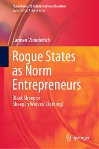 Cover Rogue States as Norm Entrepreneurs