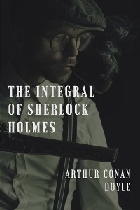 Cover The integral of Sherlock Holmes