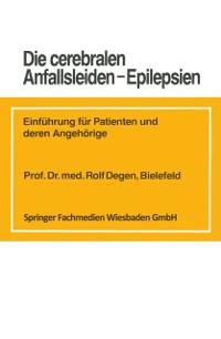 Cover Die cerebralen Anfallsleiden - Epilepsien