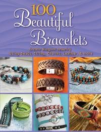 Cover 100 Beautiful Bracelets