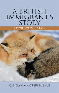 Cover A British Immigrant's Story