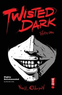 Cover Twisted Dark: Volume 1