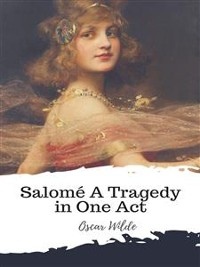 Cover Salomé A Tragedy in One Act