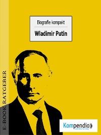 Cover Biografie kompakt: Wladimir Putin