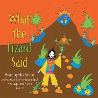 Cover What the Lizard Said