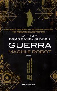 Cover Guerra. Maghi e Robot