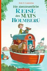 Cover Die abenteuerliche Reise des Mats Holmberg