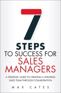 Cover Seven Steps to Success for Sales Managers (Paperback)