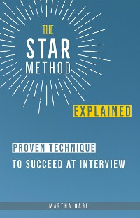 Cover The STAR Method Explained