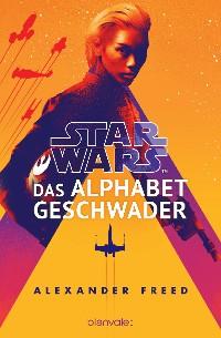 Cover Star Wars™ - Das Alphabet-Geschwader