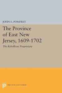 Cover Province of East New Jersey, 1609-1702