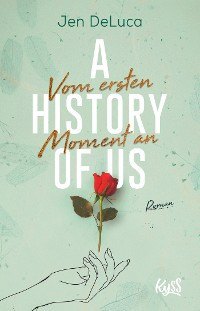 Cover A History of Us − Vom ersten Moment an