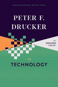 Cover Peter F. Drucker on Technology