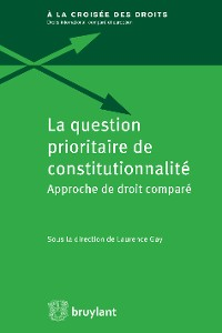 Cover La question prioritaire de constitutionnalité