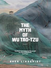 Cover The Myth of Wu Tao-Tzu