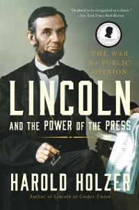 Cover Lincoln and the Power of the Press