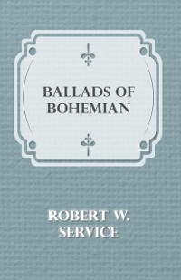 Cover Ballads of a Bohemian
