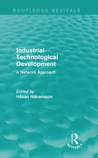 Cover Industrial Technological Development (Routledge Revivals)