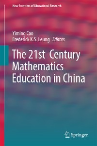 Cover The 21st  Century Mathematics Education in China