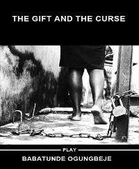 Cover The gift and the curse