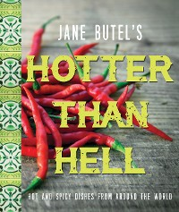 Cover Jane Butel's Hotter than Hell Cookbook