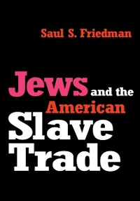 Cover Jews and the American Slave Trade