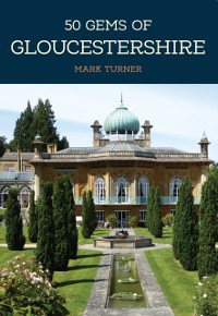 Cover 50 Gems of Gloucestershire