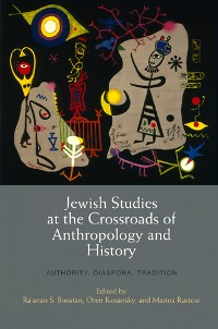 Cover Jewish Studies at the Crossroads of Anthropology and History