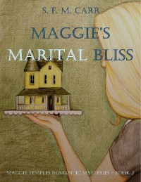 Cover Maggie's Marital Bliss