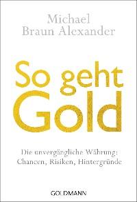 Cover So geht Gold
