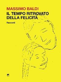 Cover Il tempo ritrovato della felicità