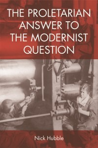 Cover Proletarian Answer to the Modernist Question