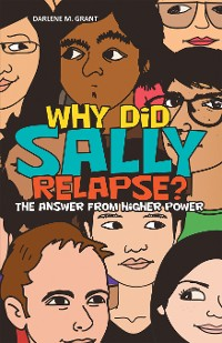 Cover Why Did Sally Relapse?