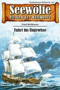 Cover Seewölfe - Piraten der Weltmeere 521