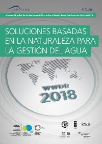 Cover Informe Mundial de las Naciones Unidas sobre el Desarollo de los Recursos Hídricos 2018