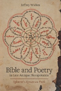 Cover Bible and Poetry in Late Antique Mesopotamia