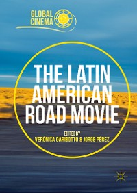Cover The Latin American Road Movie