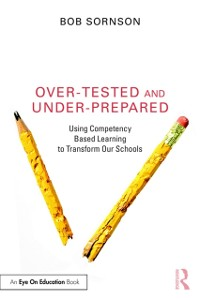Cover Over-Tested and Under-Prepared