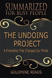 Cover The Undoing Project - Summarized for Busy People