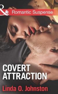Cover Covert Attraction (Mills & Boon Romantic Suspense)