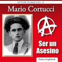 Cover Mario Cortucci - Ser un asesino